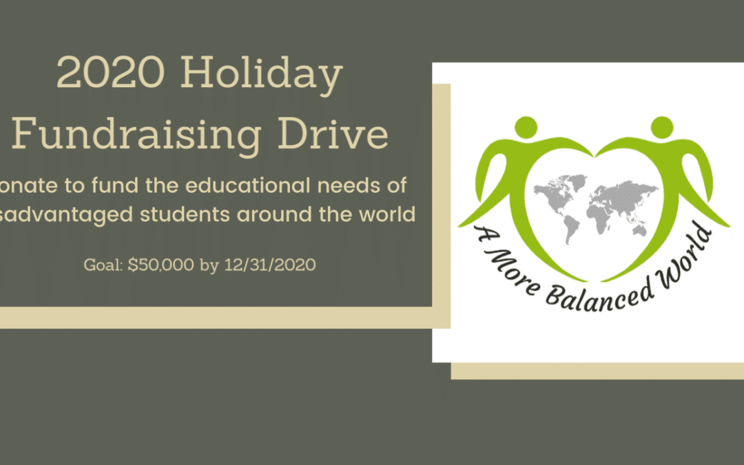 'A More Balanced World ' 2020 Holiday Fundraising Drive
