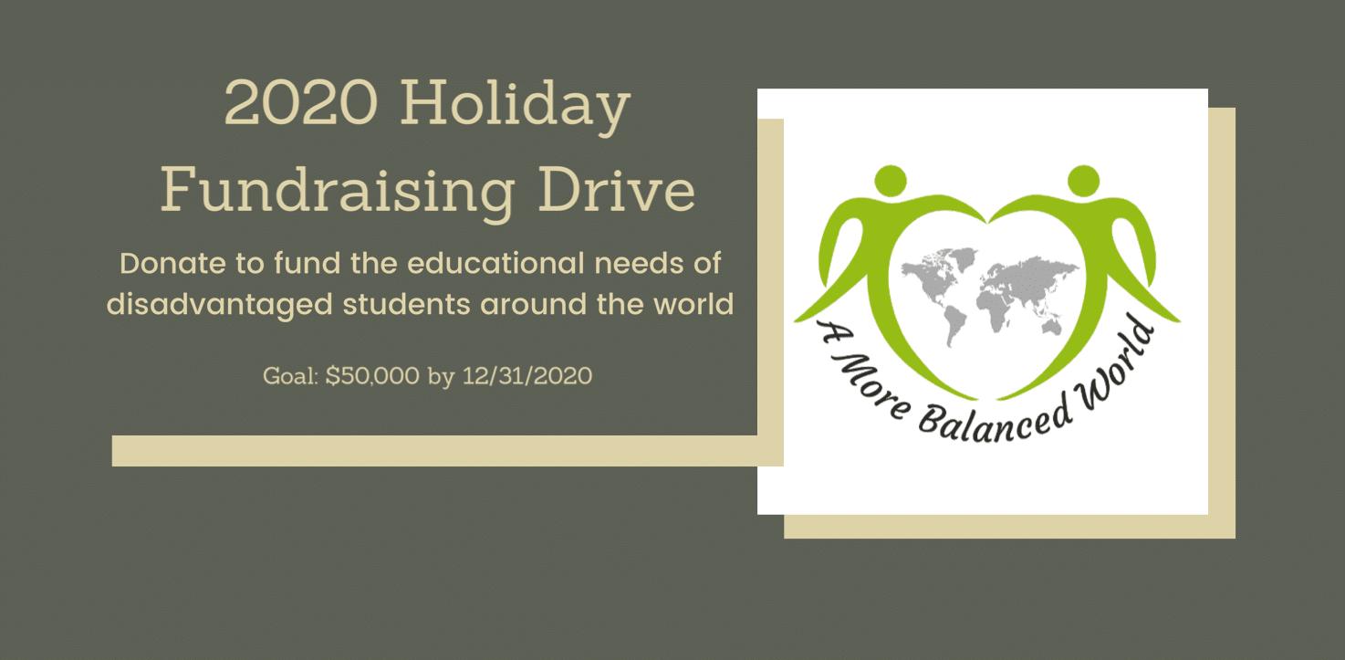 'A More Balanced World ' 2020 Holiday Fundraising Drive